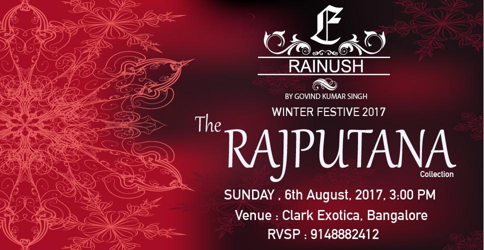 "The ""RAJPUTANA"" collection Rainush By Govind Kumar Singh Winter Festive 2017"